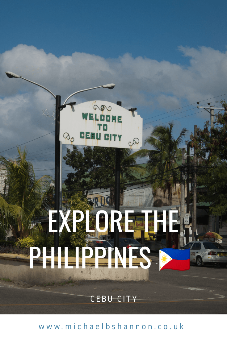 Explore the Philippines - Cebu City