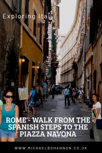 Walk from the Spanish Steps to the Piazza Navona via the Pantheon