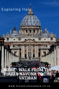 Rome - Walk from the Piazza Navona to the Vatican