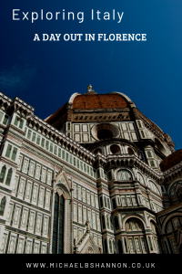 Exploring Italy - A Day out in Florence